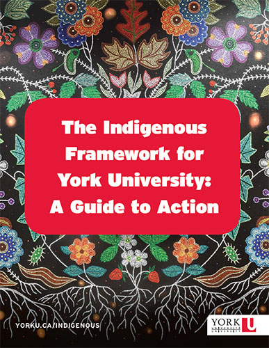 Indigenous Framework for York University - A Guide to Action